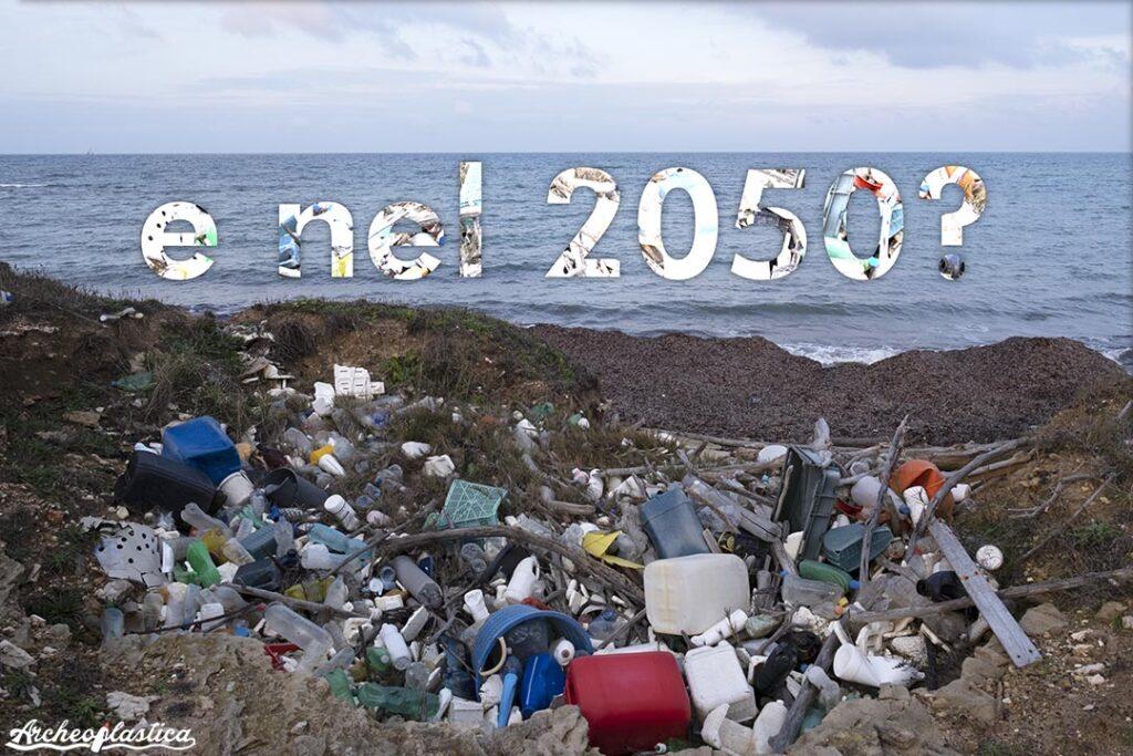 e nel 2050? Quanta plastica immetteremo nell'ambiente?